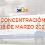 16 DE MARZO 2021 CONCENTRACIÓN EN GRAN CAPITÁN