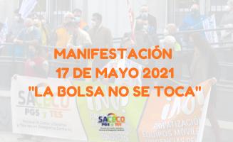 """MANIFESTACIÓN 17 DE MAYO 2021 """"LA BOLSA NO SE TOCA"""""""