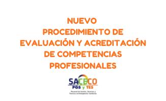 NUEVO Procedimiento de Evaluación y Acreditación de Competencias Profesionales
