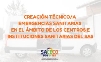 CREACIÓN TÉCNICO/A EMERGENCIAS – SAS