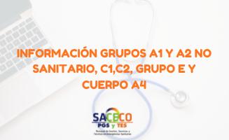 GRUPOS A1 Y A2 NO SANITARIO, C1,C2, GRUPO E Y CUERPO A4